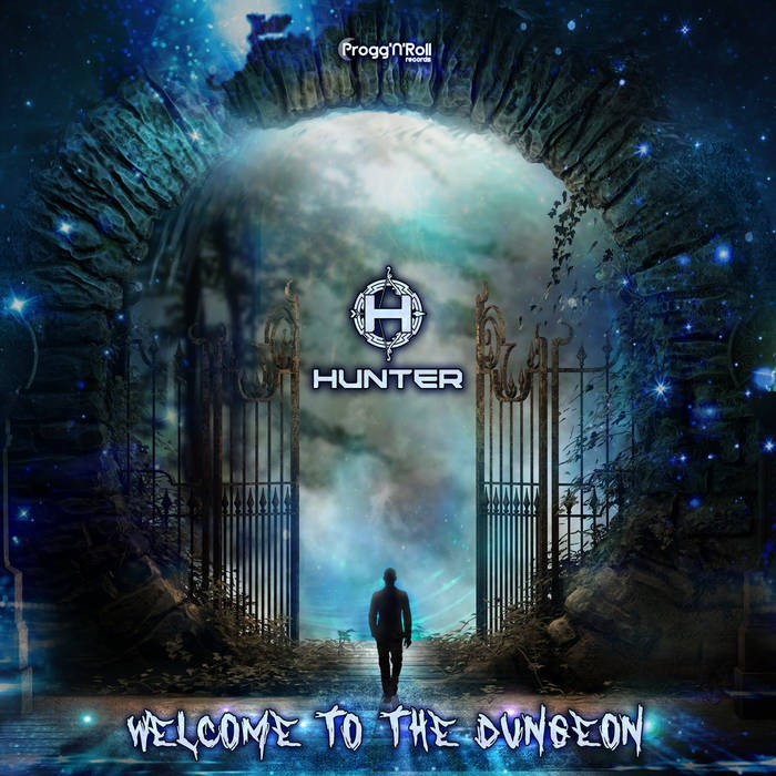 ProggNRoll Records - HUNTER - Welcome To The Dungeon