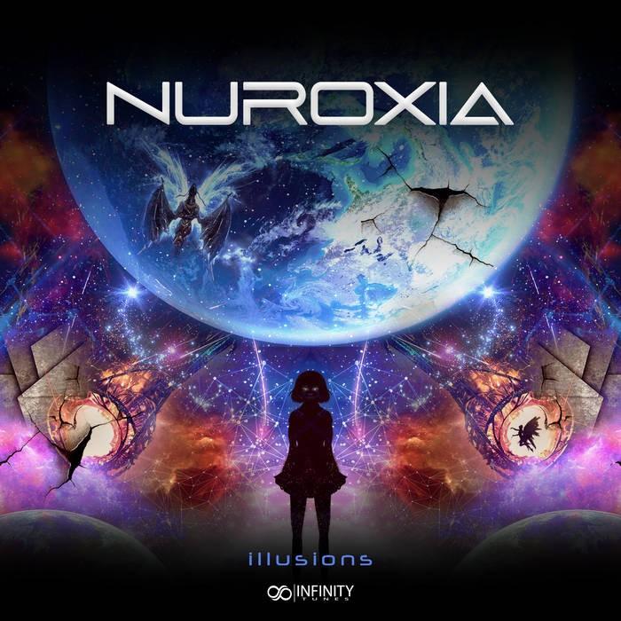Infinity Tunes Records - NUROXIA - Illusions