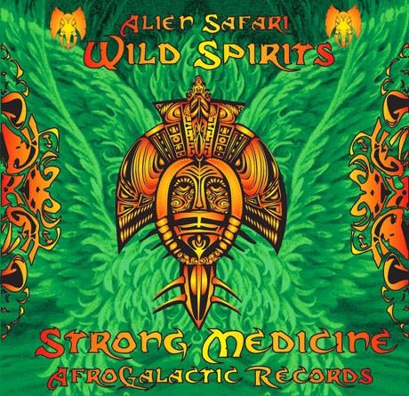 Afrogalactic Records - .Various - Wild Spirits, strong medicine