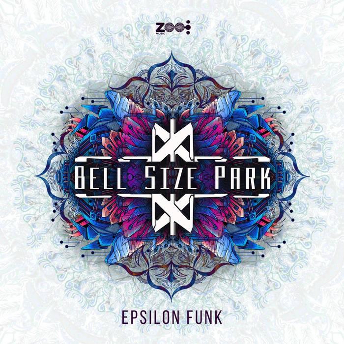 Zoo Music - BELL SIZE PARK - Epsilon Funk