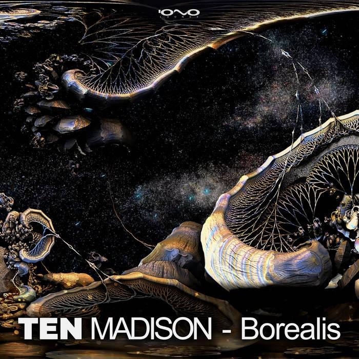 Iono Music - TEN MADISON - Borealis