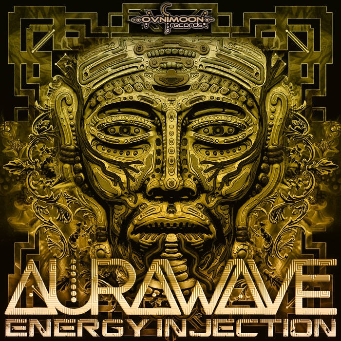 Ovnimoon Records - AURAWAVE - Energy Injection