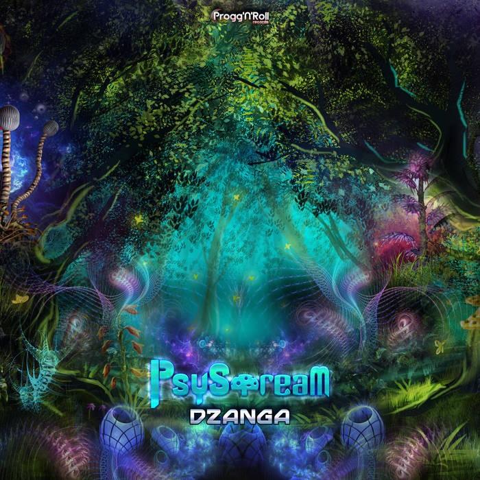 ProggNRoll Records - PSYSTREAM - Dzanga