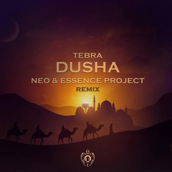 Nutek Chill - TEBRA - Dusha Neo & Essence Project Remix