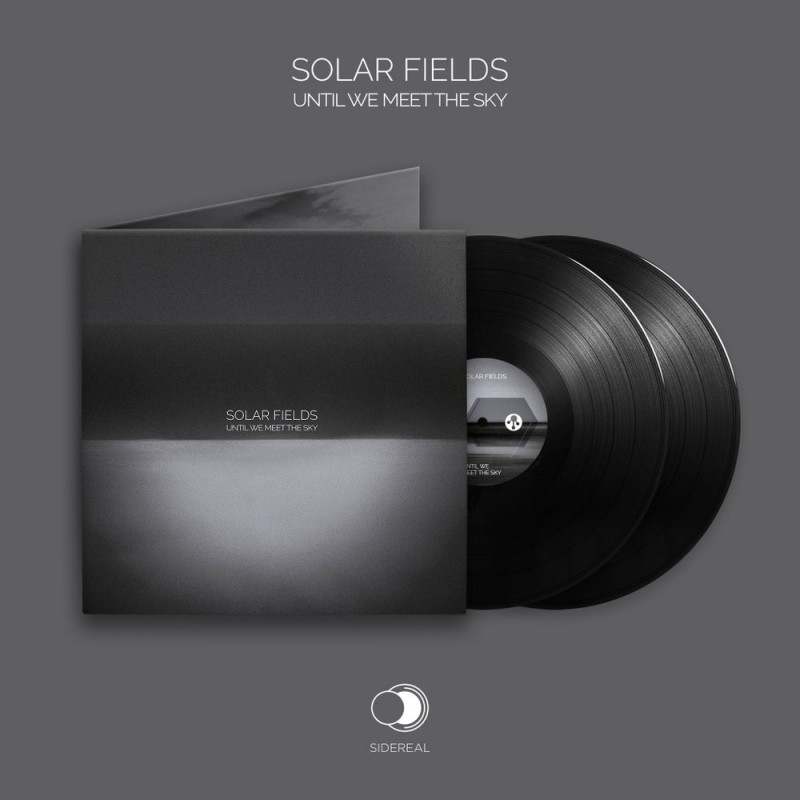 Sidereal - SOLAR FIELDS - Until We Meet The Sky (Double Vinyl)