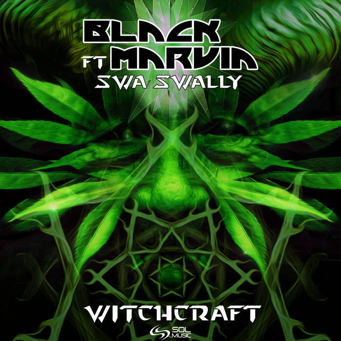 Sol Music - BLACK MARVIN - Witchcraft