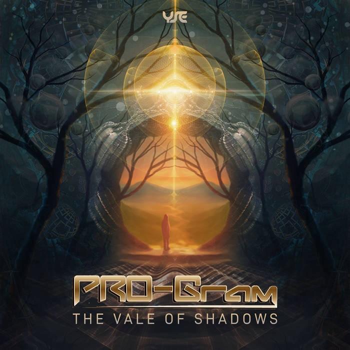 Yellow Sunshine Explosion - PRO-GRAM - The Vale of Shadows