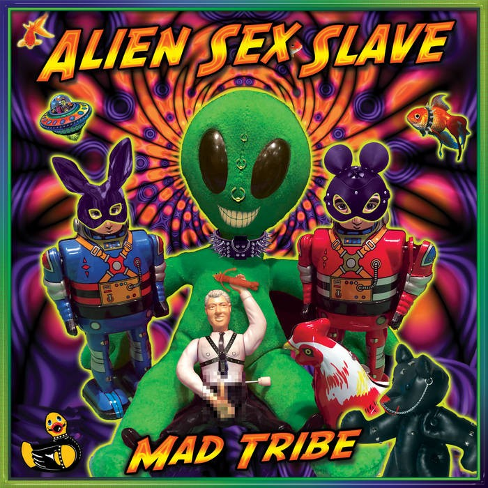 United Beats Records - MAD TRIBE - Alien Sex Slave