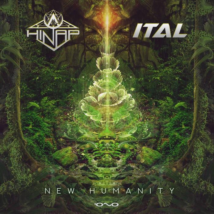 Iono Music - HINAP, ITAL - New Humanity