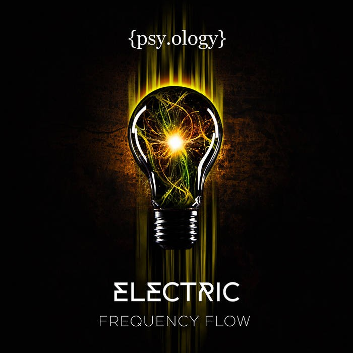 Psyology Records - FREQUENCY FLOW - Electric