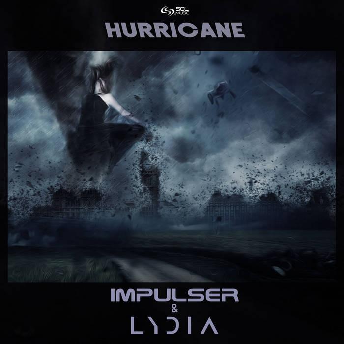 Sol Music - IMPULSER, LYDIA - Hurricane