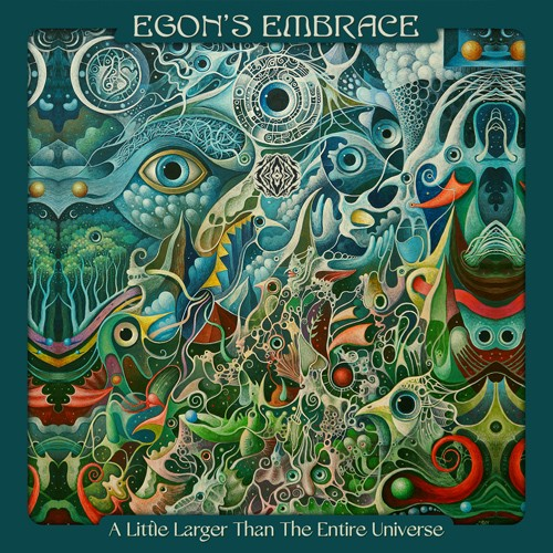 Sangoma Records - EGON S EMBRACE - A Little Larger Than The Entire Universe