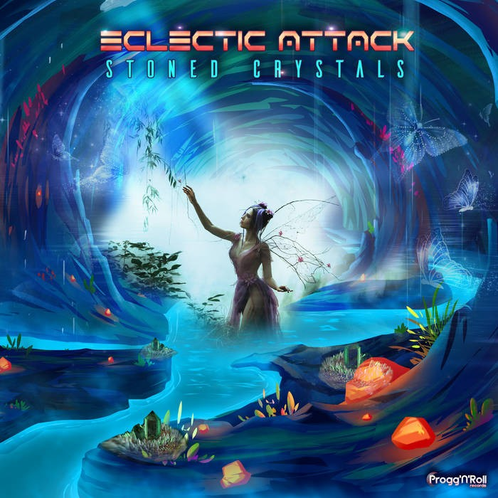 ProggNRoll Records - ECLECTIC ATTACK - Stoned Crystals