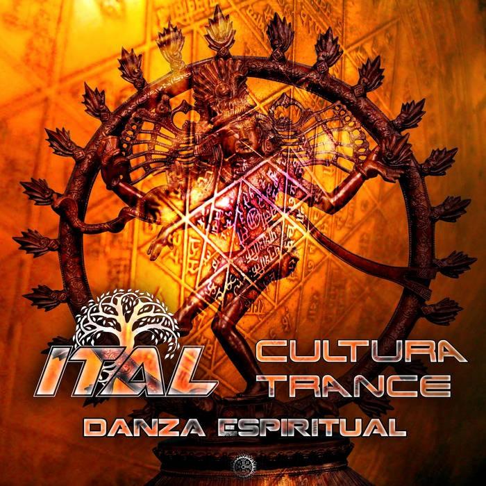 Antu Records - ITAL, CULTURA TRANCE - Danza Espiritual