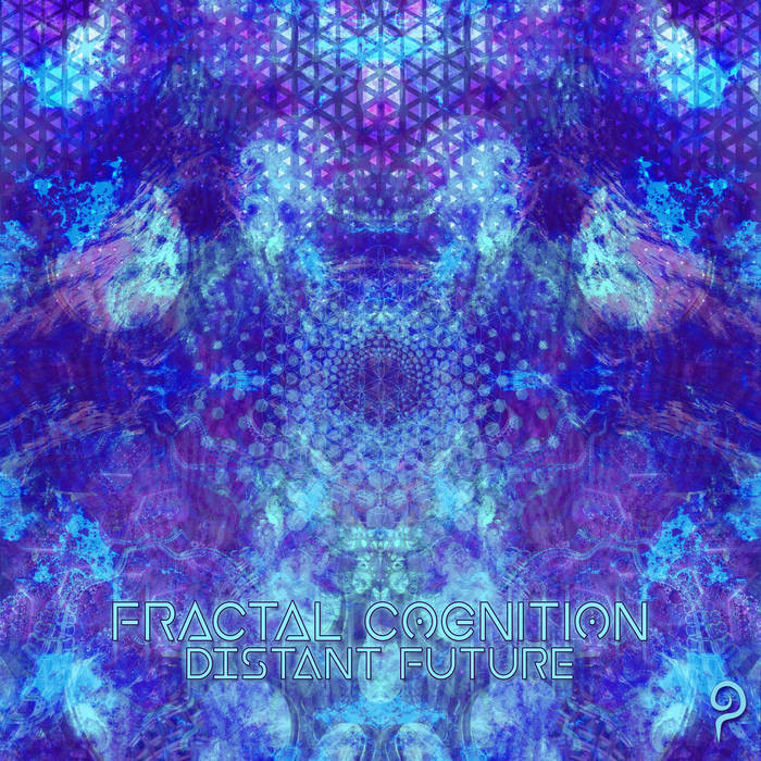 Patronus Records - FRACTAL COGNITION - Distant Future