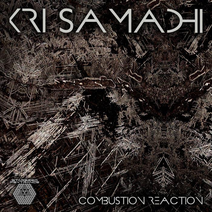 starseed psytrance - KRI SAMADHI - Combustion Reaction