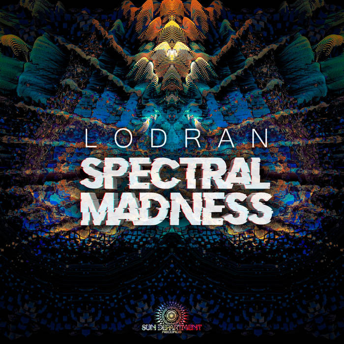Sun Department Records - LODRAN - Spectral Madness