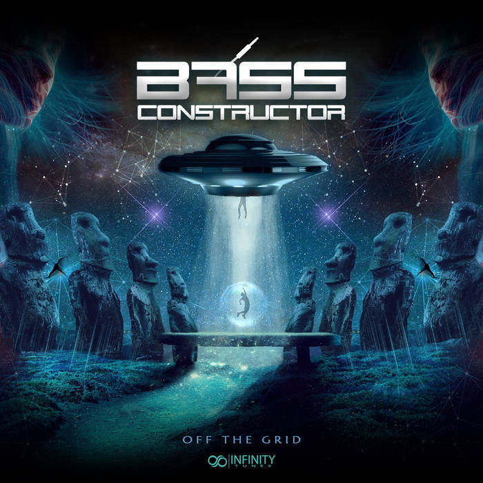 Infinity Tunes Records - BASS CONSTRUCTOR - Off The Grid