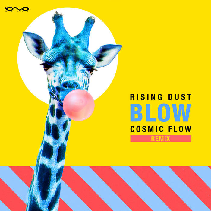 Iono Music - RISING DUST - Blow (Cosmic Flow Remix)