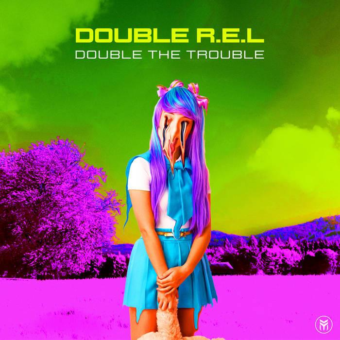 Future Music - DOUBLE R.E.L - Double the Trouble