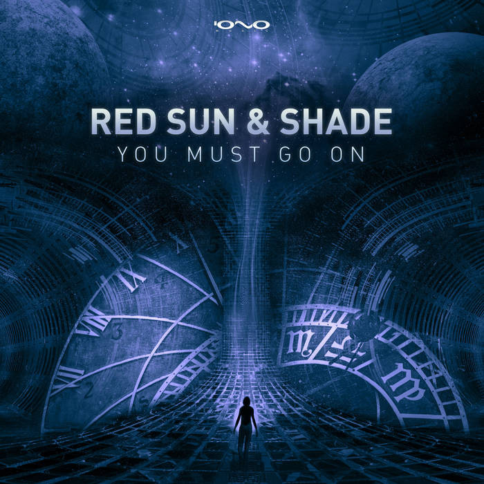 Iono Music - RED SUN, SHADE - You Must Go On