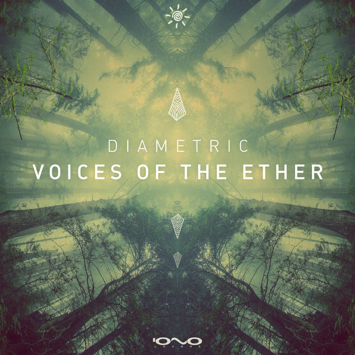 Iono Music - DIAMETRIC - oices of the Ether