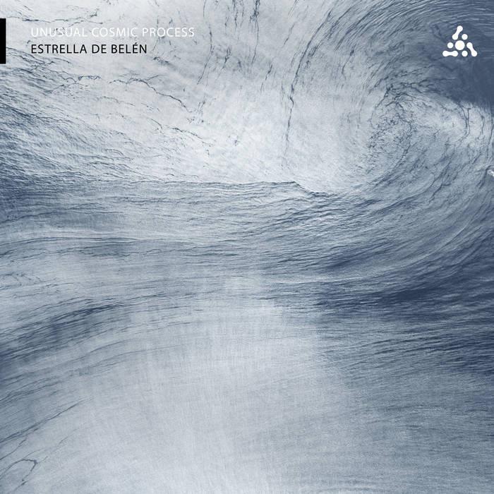 Astropilot Music - UNUSUAL COSMIC PROCESS - Estrella De Belén