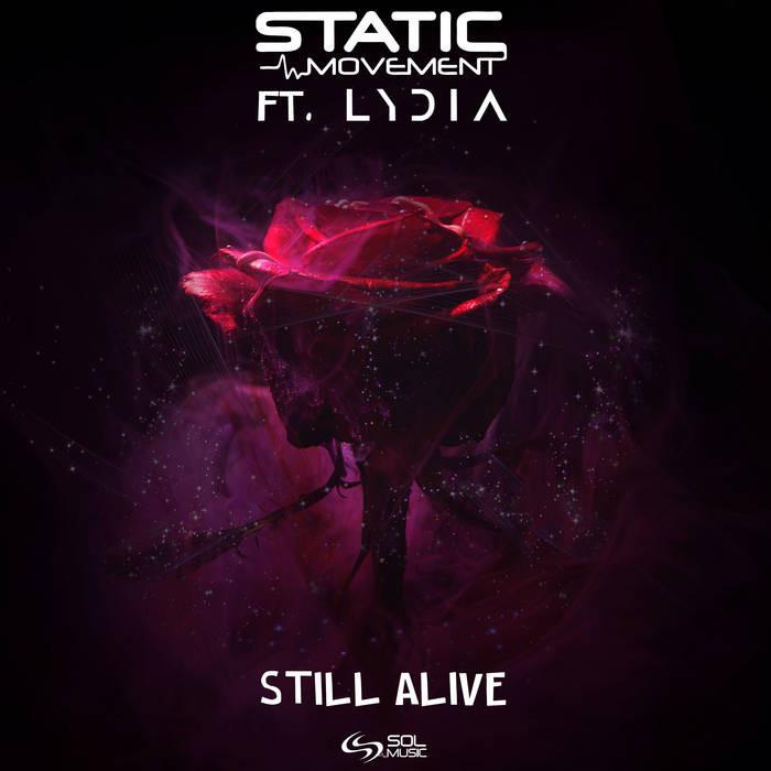 Sol Music - STATIC MOVEMENT - Still Alive