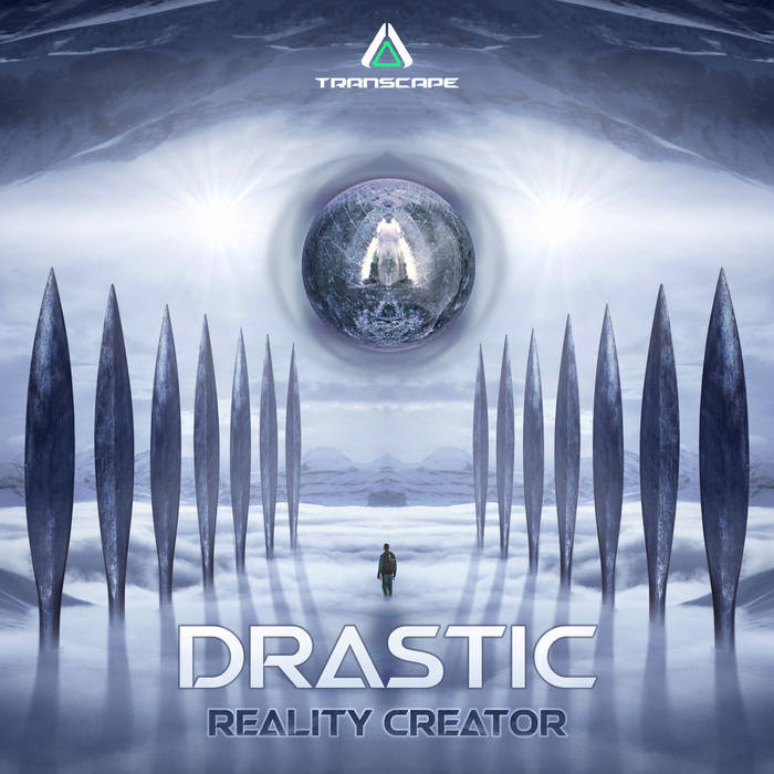 Transcape Records - DRASTIC (RS) - Reality Creator