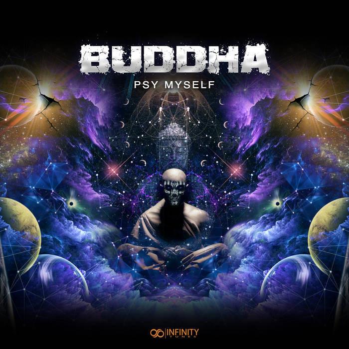Infinity Tunes Records - BUDDHA - Psy Myself