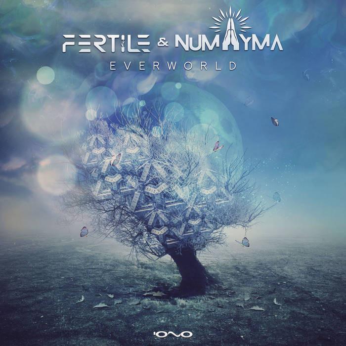 Iono Music - FERTILE, NUMAYMA - Everworld