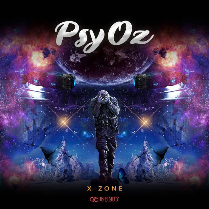 Infinity Tunes Records - PSYOZ - X-Zone