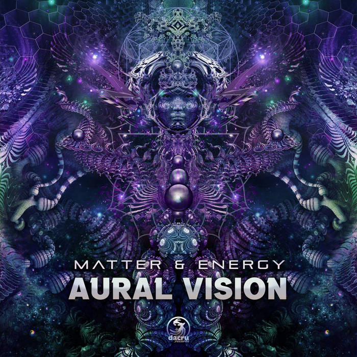 Dacru Records - AURAL VISION - Matter & Energy