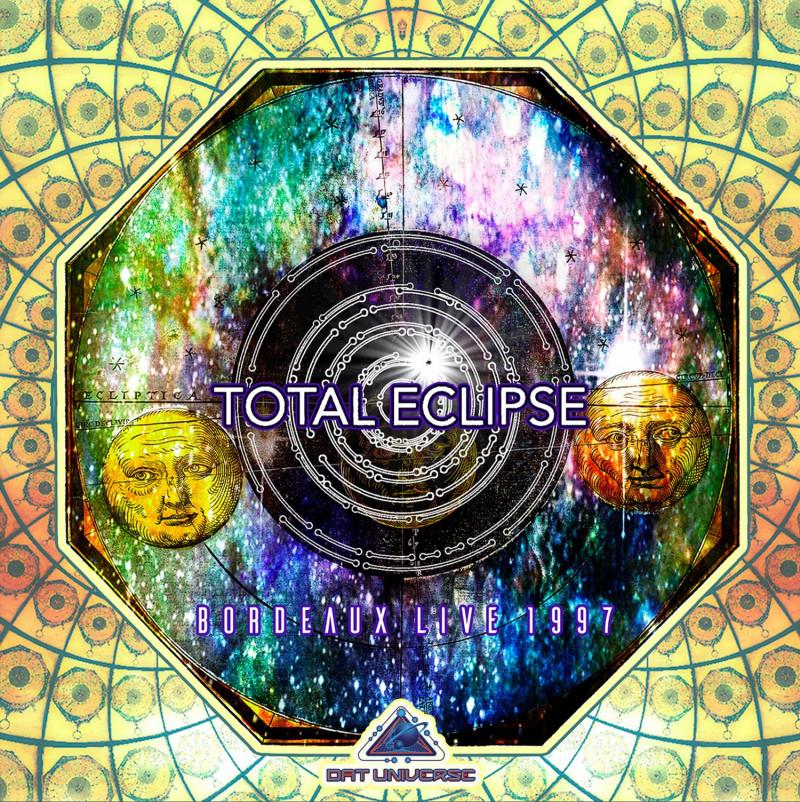 Dat Universe - TOTAL ECLIPSE - Bordeaux Live 1997