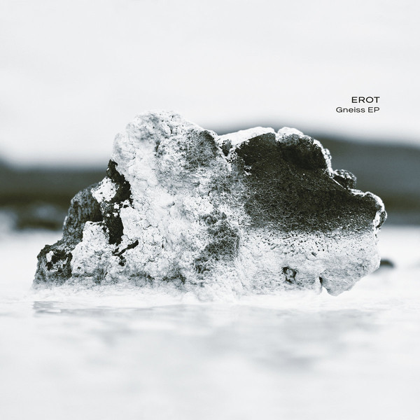 Ultimae Records - EROT - Gneiss
