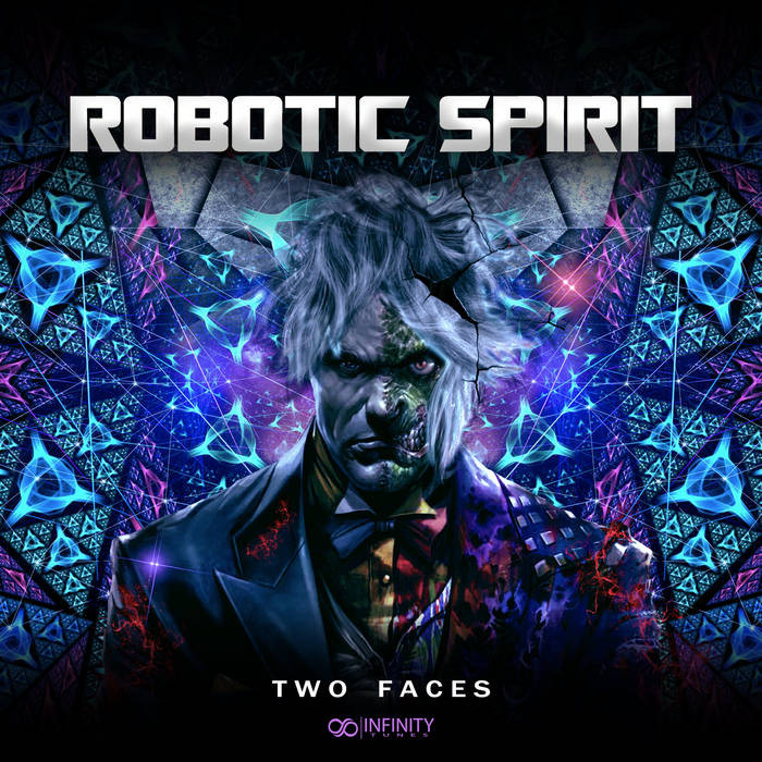 Infinity Tunes Records - ROBOTIC SPIRIT - Two Faces