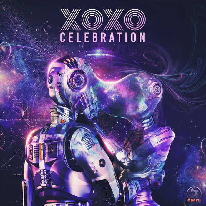 Dacru Records - XOXO - Celebration
