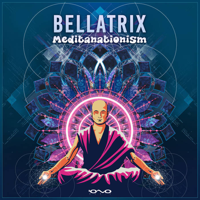 Iono Music - BELLATRIX - Meditanationism