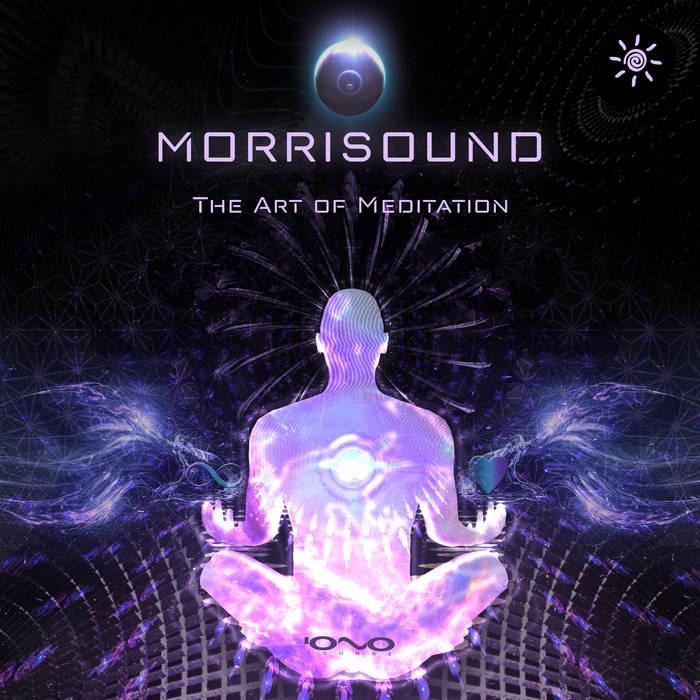 Iono Music - MORRISOUND - The Art of Meditation