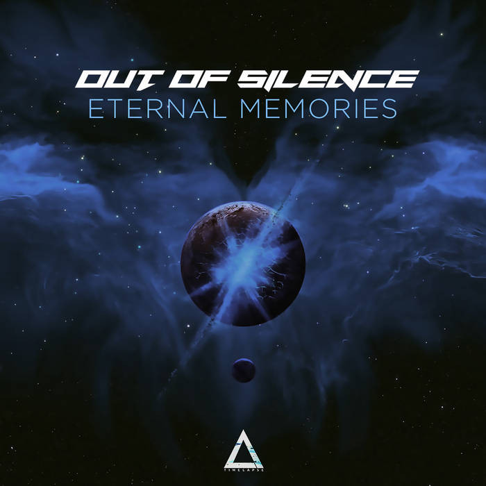 Timelapse Records - OUT OF SILENCE - Eternal Memories