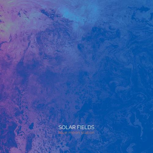 Sidereal - SOLAR FIELDS - blue moon station