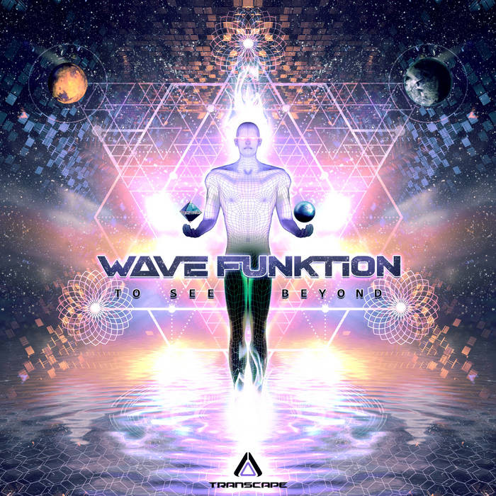 Transcape Records - WAVE FUNKTION - To See Beyond