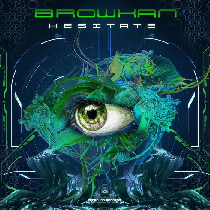Profound Records - BROWKAN - Hesitate