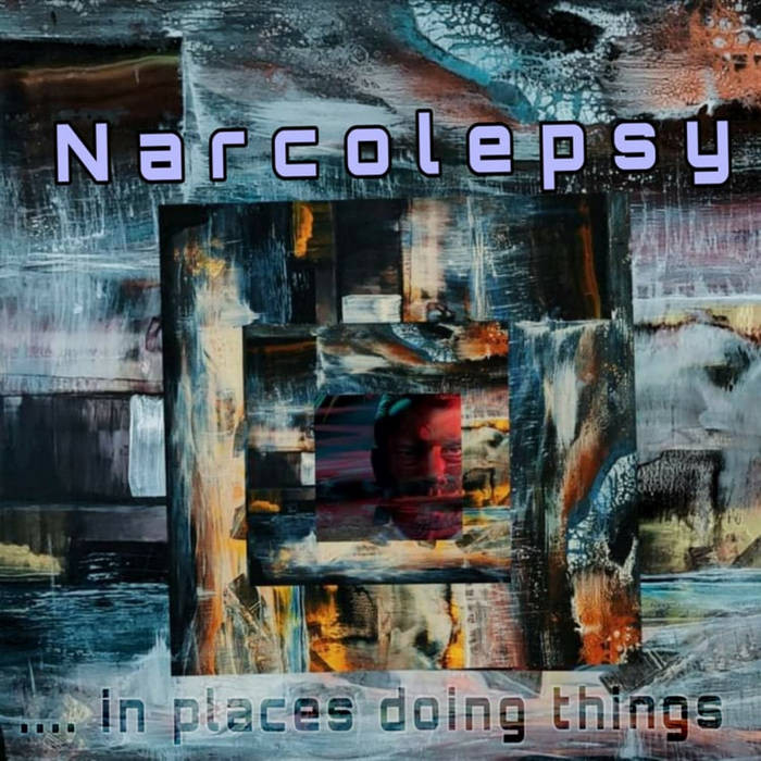 kali earth records - NARCOLEPSY - .... in places doing things