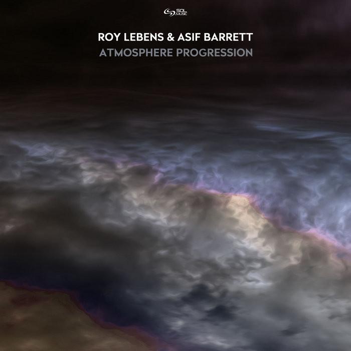 Sol Music - ROY LEBENS - Atmosphere Progression