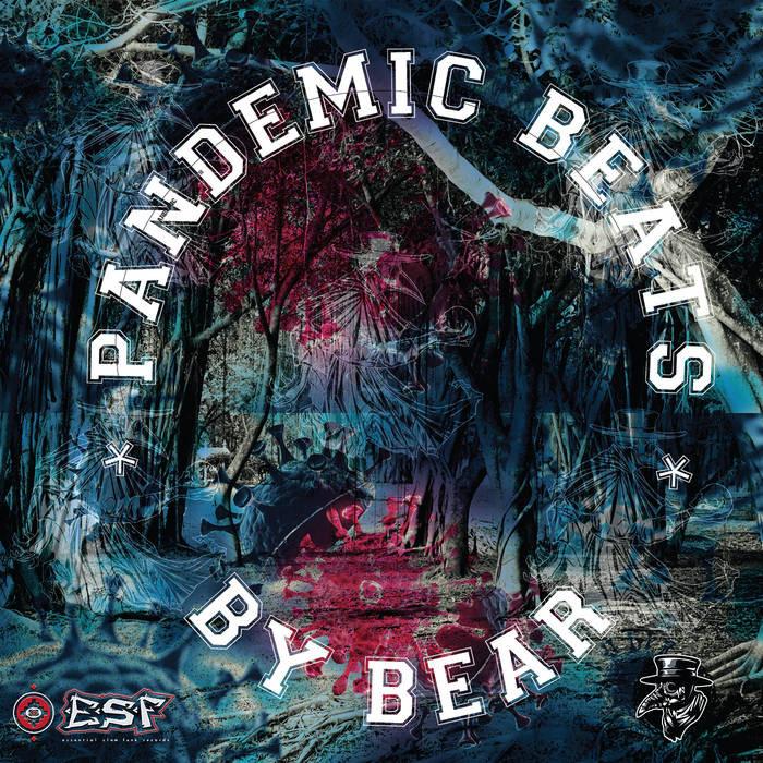 Essential Slam Funk Records - BEAR - Pandemic Beats