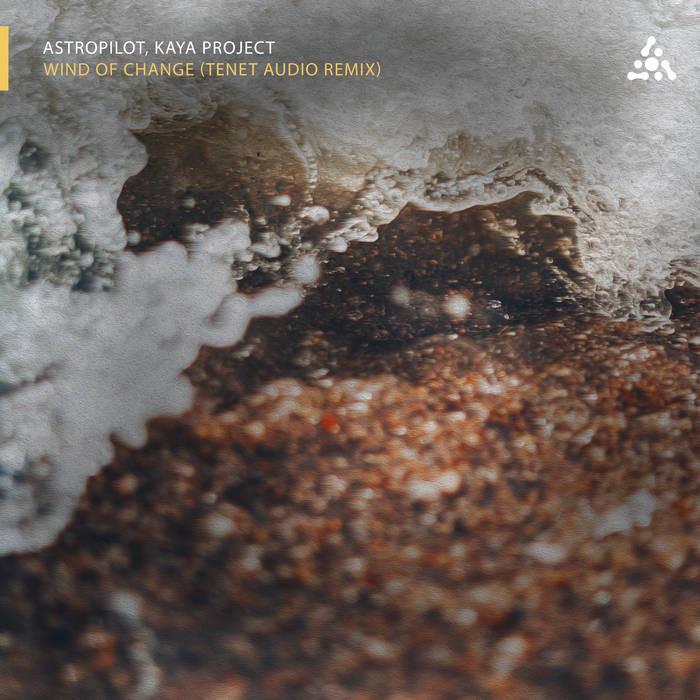 Astropilot Music - ASTROPILOT, KAYA PROJECT - Wind Of Change