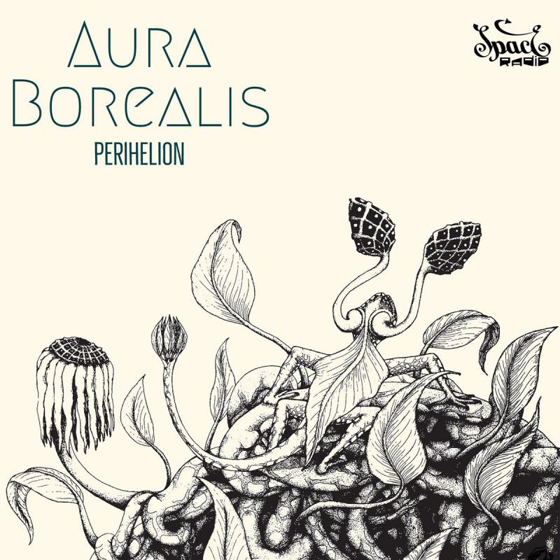 Spaceradio Records - AURA BOREALIS - Perihelion