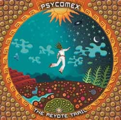 AP Records - .Various - psycomex: the peyote trail