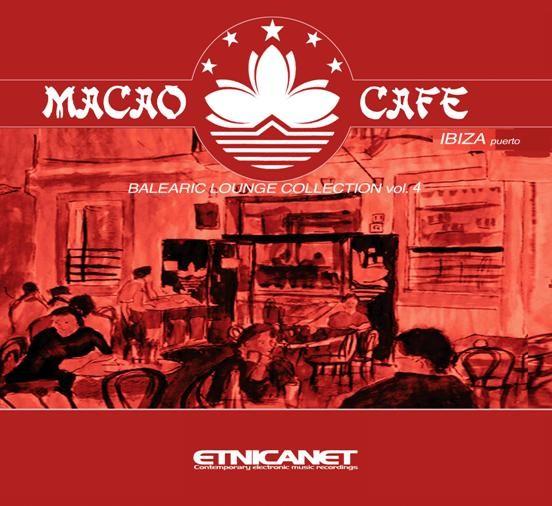 Etnica.net - .Various - Macao Cafe vol.4